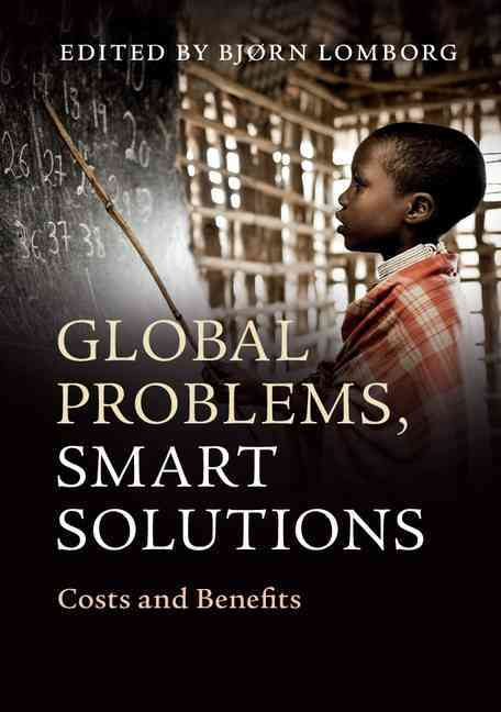 Global Problems, Smart Solutions By Lomborg, Bjorn (EDT)