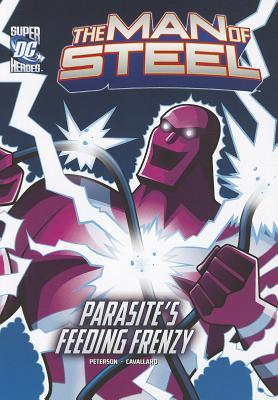 Parasite's Feeding Frenzy By Peterson, Scott/ Cavallaro, Mike (ILT)